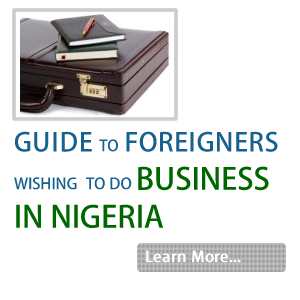 Guide To Foreigner Wishing To Do Business In Nigeria
